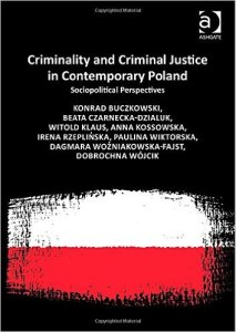 Criminality and Criminal Justice