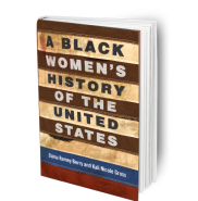 "Book cover for ""A Black Women's History of the United States"""